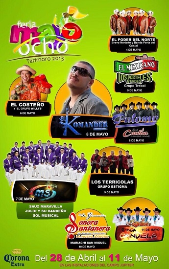 Este es el cartel con los grupos musicales y artistas que se presentarán en la Feria del 8 de Mayo 2013 en Tarimoro.